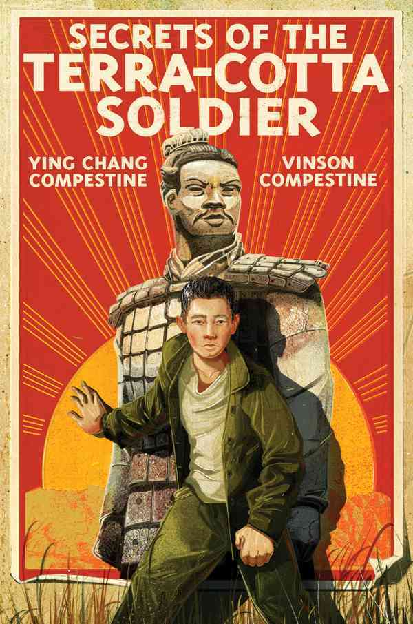 Secrets of the Terra-Cotta Soldier By Compestine, Ying Chang/ Compestine, Vinson
