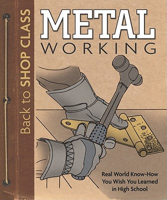 Metal Working By Fox Chapel Publishing Company, Inc. (COR)